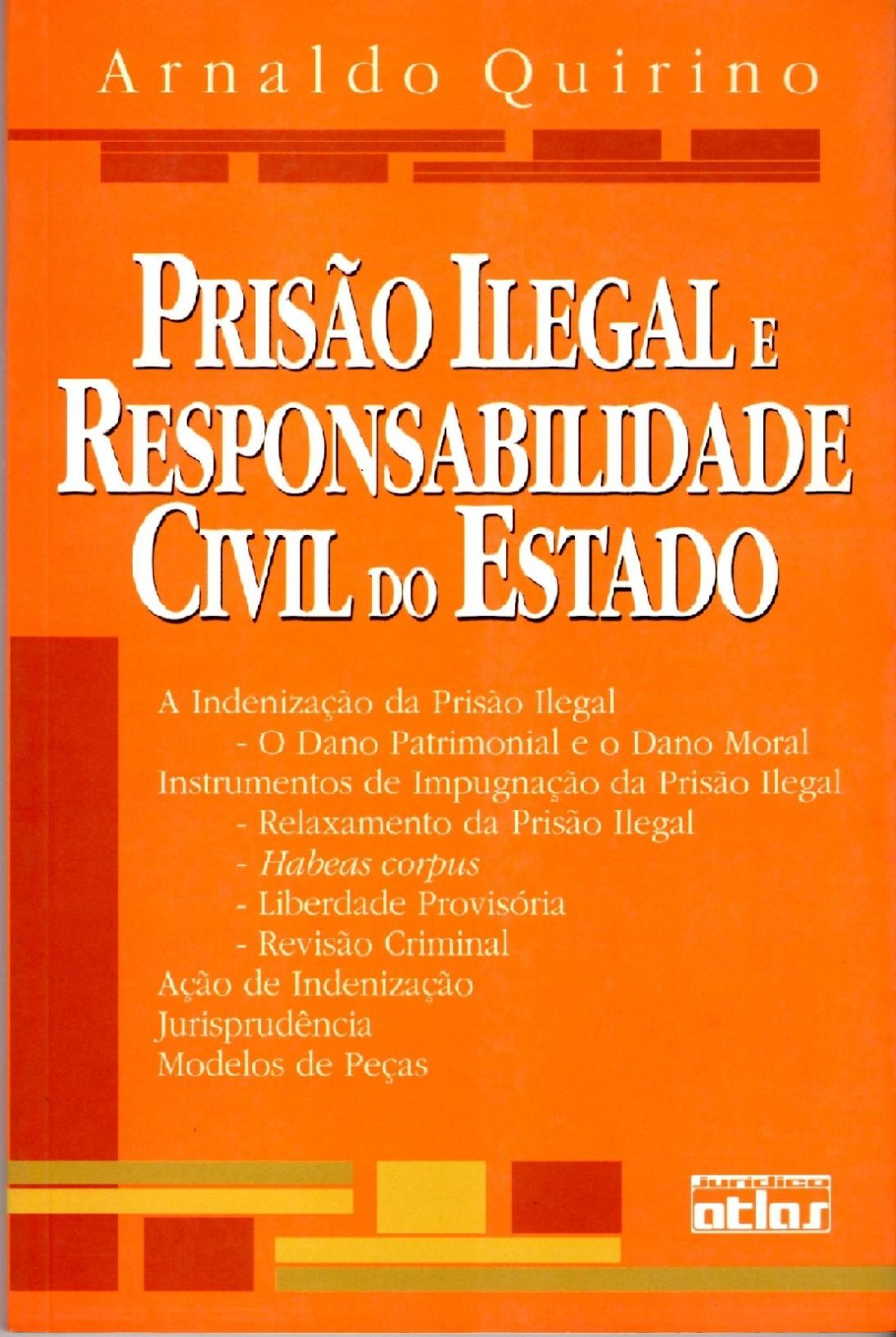 A indenização da prisão ilegal e instrumentos de impugnação da prisão ilegal